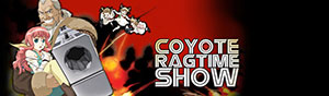 Coyote Ragtime Show